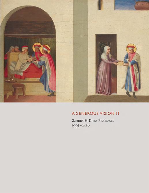 A Generous Vision II Samuel H. Kress Professors 1995-2016