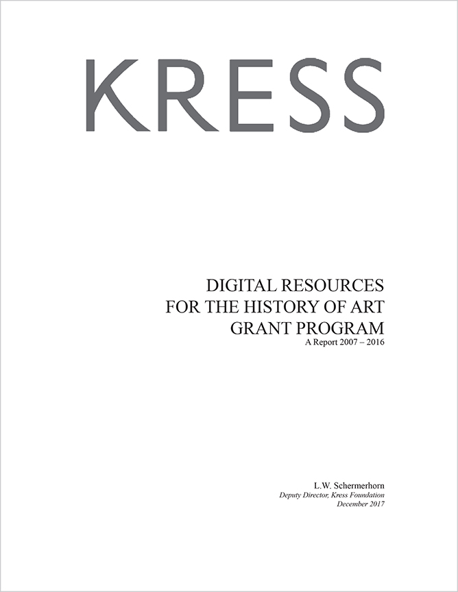 Digital Resources for the History of Art Grant Program, A Report 2007 – 2016